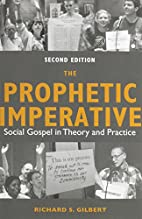The Prophetic Imperative: Social Gospel in…