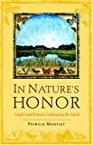 Montley, Patricia: In Nature's Honor: Myths And Rituals Celebrating The Earth