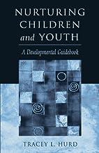 Nurturing Children and Youth: A…
