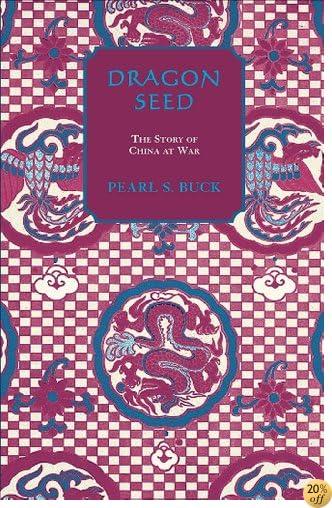 TDragon Seed (Oriental Novels of Pearl S. Buck)