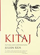 Kitaj: Pictures and Conversations by Julian…