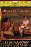 Gedge, Pauline: House of Illusions