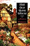 Thirkell, Angela M.: The Old Bank House