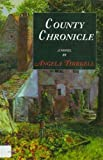 Thirkell, Angela M.: County Chronicle