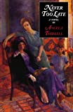 Thirkell, Angela M.: Never Too Late
