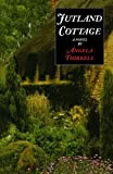 Thirkell, Angela M.: Jutland Cottage