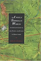 Angela Thirkell's World: A Complete Guide to…