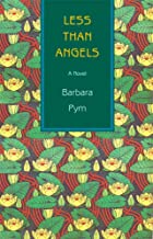 Less Than Angels by Barbara Pym