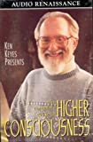 Keyes, Ken: The Complete Guide to Higher Consciousness