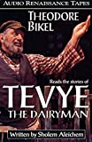 Aleichem, Sholem: Tevye the Dairyman and the Railroad Stories