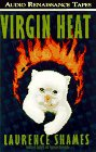 Shames, Laurence: Virgin Heat