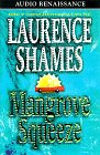 Shames, Laurence: Mangrove Squeeze