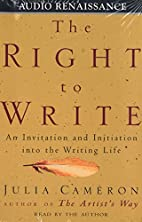 The Right To Write [audio] [abridged] by…