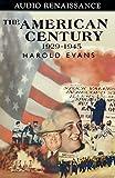 Evans, Harold: The American Century, Volume II