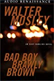 Mosley, Walter: Bad Boy Brawly Brown (Easy Rawlins Mysteries)