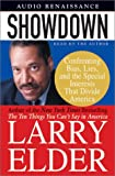 Elder, Larry: Showdown: Confronting Bias, Lies and the Special Interests That Divide America