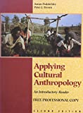 Brown, Peter J.: Applying Cultural Anthropology: An Introductory Reader