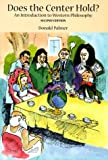 Palmer, Donald: Does the Center Hold?: An Introduction to Western Philosophy