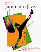 Jump into Jazz: A Primer for the Beginning…