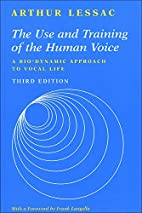 The Use and Training of the Human Voice: A…