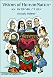 Palmer, Donald: Visions of Human Nature: An Introduction