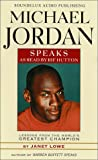 Lowe, Janet: Michael Jordan Speaks