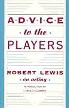 Advice to the Players by Robert Lewis