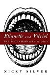 Silver, Nicky: Etiquette and Vitriol: The Food Chain and Other Plays