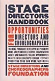 Diamond, David: The Stage Director's Handbook : Opportunities for Directors and Choreographers