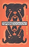 Parks, Suzan-Lori: Topdog/underdog