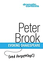 Evoking and Forgetting Shakespeare (Dramatic…