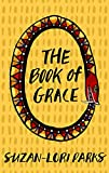 Parks, Suzan-Lori: The Book of Grace