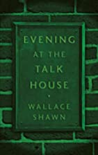 Evening at the Talk House (TCG Edition) by…