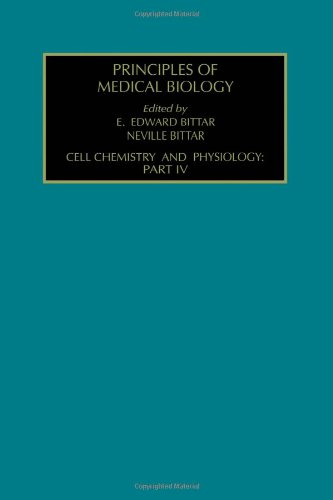 cell-chemistry-and-physiology-part-iv-volume-4d-principles-of-medical-biology
