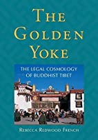 The Golden Yoke: The Legal Cosmology of…