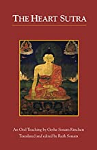 The Heart Sutra: An Oral Teaching by Geshe…