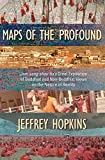 Hopkins, Jeffrey: Maps Of The Profound: Jam-Yang-Shay-Ba's Great Exposition Of Buddhist And Non-Buddhist Views On The Nature Of Reality