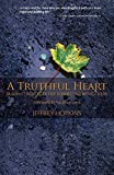 Hopkins, Jeffrey: A Truthful Heart: Buddhist Practices For Connecting With Others