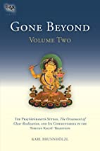 Gone Beyond: The Prajnaparamita Sutras, The…