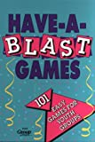 [???]: Have-A-Blast Games for Youth Groups