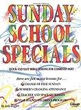 Lois Keffer: Sunday School Specials