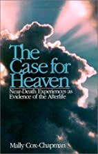 The Case for Heaven by Mally Cox-Chapman