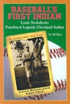 Baseball's First Indian, Louis Sockalexis:…