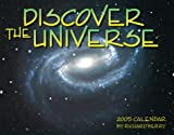 Berry, Richard: Discover the Universe 2005 Calendar