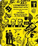 Hoy, Michael: Loompanics&#39; Greatest Hits: Articles and Features from the Best Book Catalog in the World