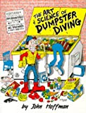 Hoffman, John: Art and Science of Dumpster Diving
