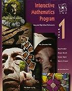 Interactive Mathematics Program: Year 1 by…