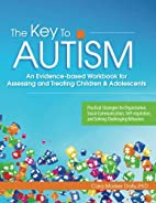 The Key to Autism: An Evidence-based…