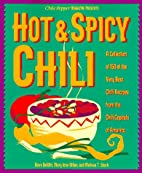 Hot & Spicy Chili: A Collection of 150 of…