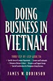 Robinson, James W.: Doing Business in Vietnam